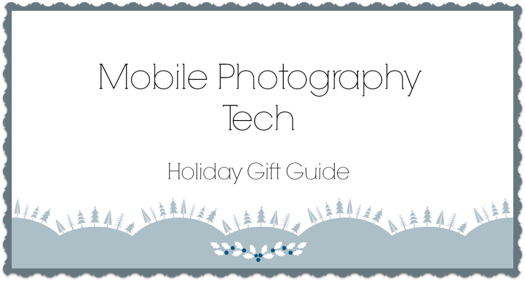 mobile-photography-gift-guide-cover-analie-cruz