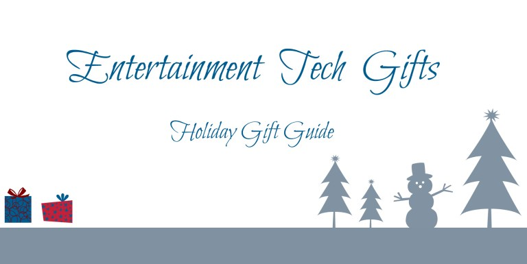 entertainment tech gifts